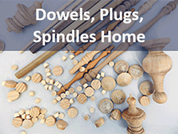 Dowels, Dowel Pins, Wood Plugs