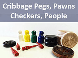 wood cribbage pegs, checkers, pawns, people