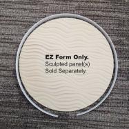 Round Sculpted Panels EZ Form